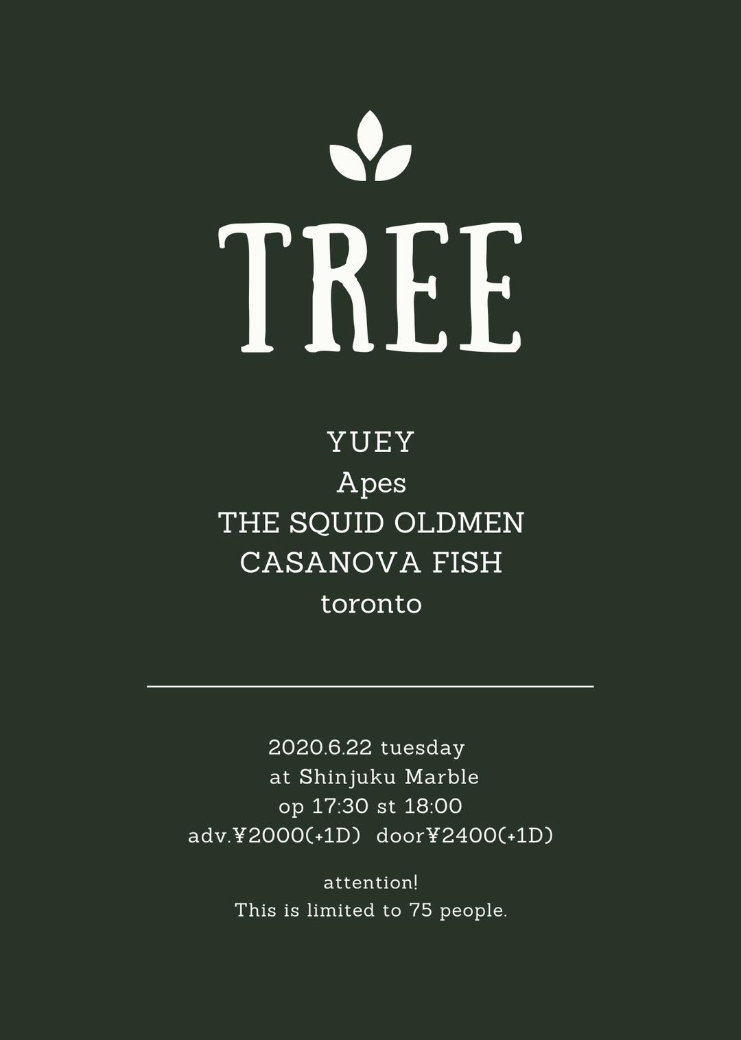 「TREE」(1/22延期公演)