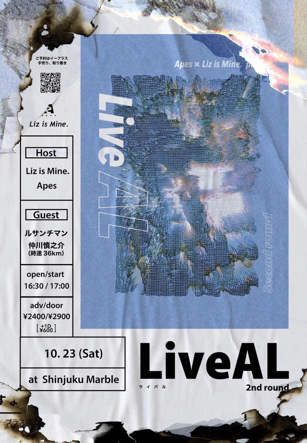 Apes × Liz is Mine. pre. 「LiveAL-Second round-」